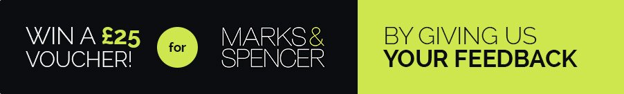 Win a £25 voucher for Marks & Spencer